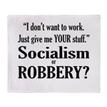 Socialism Robbery Throw Blanket