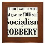 Socialism Robbery Framed Tile