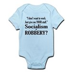 Socialism Robbery Infant Bodysuit