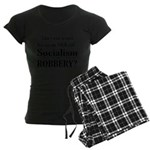 Socialism Robbery Women's Dark Pajamas