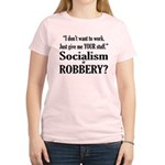 Socialism Robbery Women's Light T-Shirt