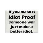 Idiot Proof Rectangle Magnet (100 pack)