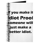 Idiot Proof Journal