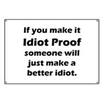 Idiot Proof Banner
