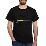 Not A Drill Dark T-Shirt