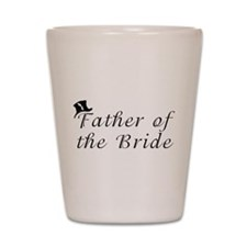 Cute Father of the bride Shot Glass