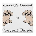 Prevent Cancer Tile Coaster