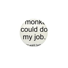 Monkey Job Mini Button