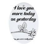 Love You More Ornament (Oval)