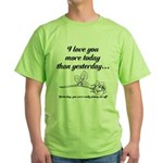 Love You More Green T-Shirt