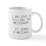 Kill Messenger Mug
