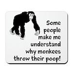 Monkey Poop Mousepad