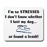 I'm So Stressed Mousepad