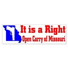 It is a Right, Open Carry of Missouri (Bumper)