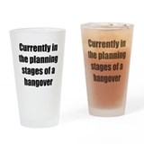 hangover Drinking Glass