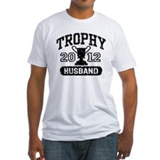 Trophy Husband 2012 Shirt