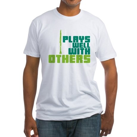 Clarinet (Plays Well With Others) Fitted T-Shirt