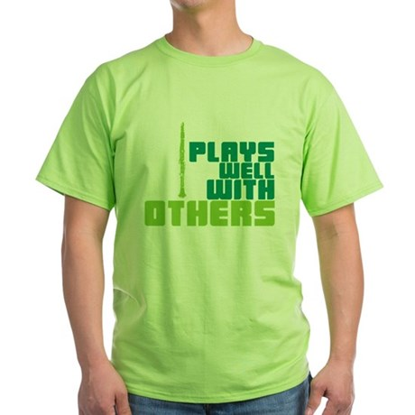 Clarinet (Plays Well With Others) Green T-Shirt