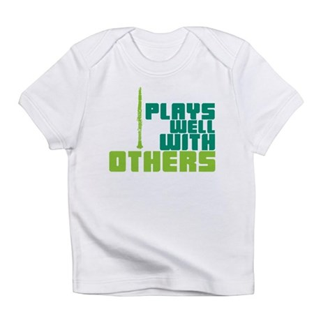 Clarinet (Plays Well With Others) Infant T-Shirt