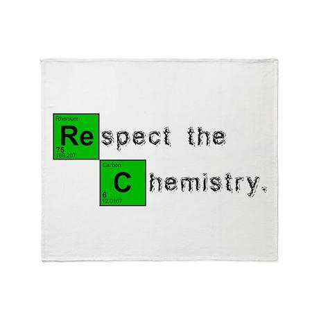 Respect The Chemistry Throw Blanket
