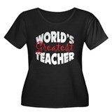 Worlds Greatest Teacher Women's Plus Size Scoop Ne