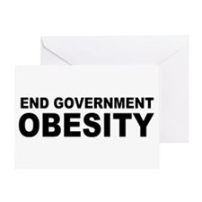 End Government Obesity Greeting Card