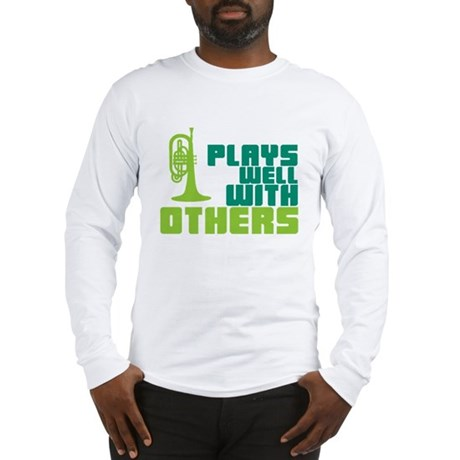 Mellophone (Plays Well With Others) Long Sleeve T-