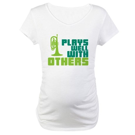 Mellophone (Plays Well With Others) Maternity T-Sh