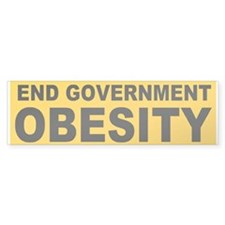 End Government Obesity Bumper Sticker