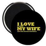 Funny my wife football Magnet