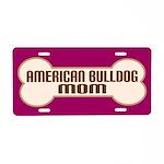 American Bulldog Mom Dog Lover License Plate Gift