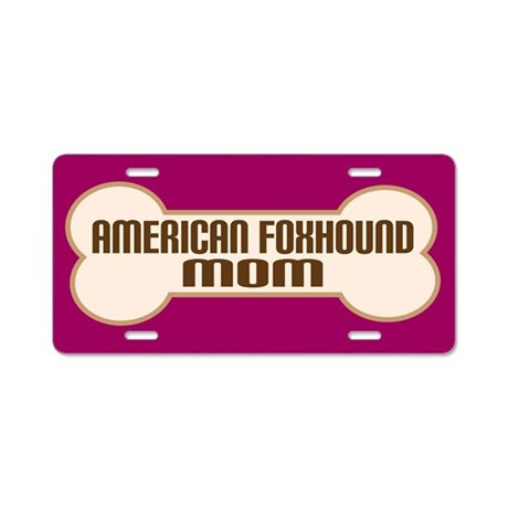 American Foxhound Mom Dog Lover License Plate Gift
