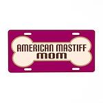 American Mastiff Mom Dog Lover License Plate Gift