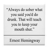 Ernest Hemingway Quote Coaster