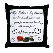 My Mother, My Friend Throw Pillow