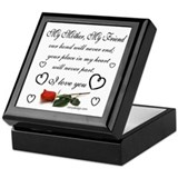 My Mother, My Friend Keepsake Keepsake Box