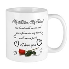 My Mother, My Friend Mug