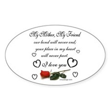 My Mother, My Friend Decal