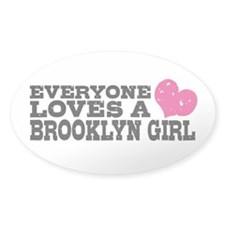 Everyone Loves a Brooklyn Girl Decal