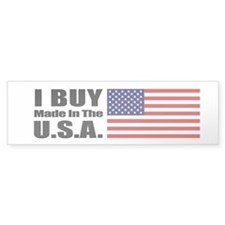 I Buy Made in the USA - Bumper Bumper Sticker