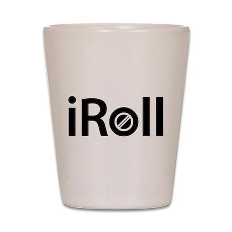 iRoll Shot Glass