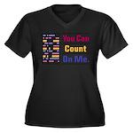 Count on Me Women's Plus Size V-Neck Dark T-Shirt
