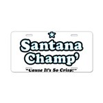 'Champ' so Crisp Aluminum License Plate