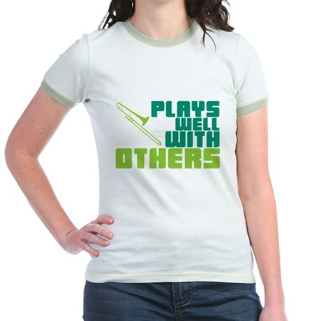 Trombone Plays Well Jr. Ringer T-Shirt