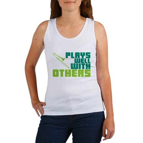 Trombone Plays Well Women's Tank Top