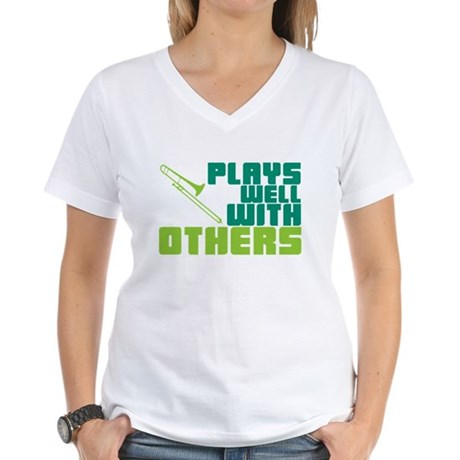 Trombone Plays Well Women's V-Neck T-Shirt