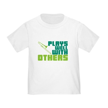 Trombone Plays Well Toddler T-Shirt