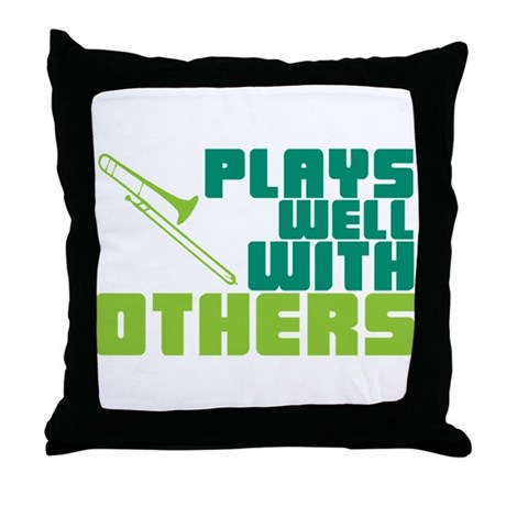 Trombone Plays Well Throw Pillow