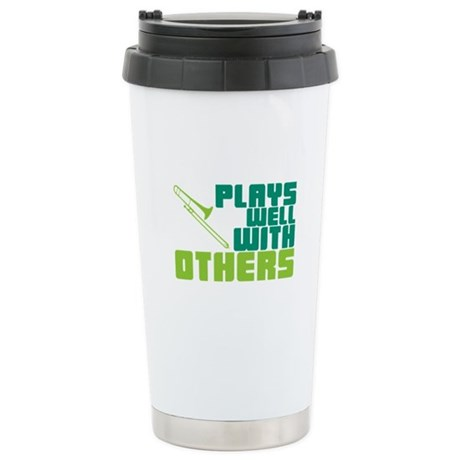 Trombone Plays Well Ceramic Travel Mug
