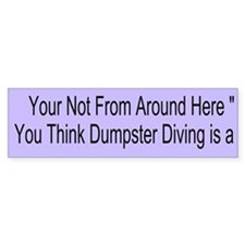 Dumpster Diving Custom Bumper Sticker